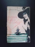 CAPTAIN BLOOD HIS ODYSSEY,R.SABATINI-RUSSIAN EDITION IN ENGLISH LANGUAGE-1963 PERIOD - Books, Magazines, Comics