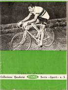 """Fausto Coppi - Quaderno A Righe Della """" Standa """" Serie Sport N. 5 Datato 1956 - Ciclismo"""