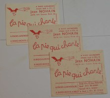 Lot De 3 Buvards : Radio Luxembourg La Pie Qui Chante - Cine & Teatro