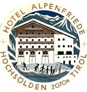 1Hotel Label Etiquette De Voyage Luggage Label Skifahren Ski Hotel Alpenfriede HOCHSOLDEN Tirol - Etiquettes D'hotels