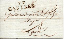 France. LAC. Partie De Castres Pour Lyon Le 31 Mars 1811. Griffe Linéaire 77 CASTRES - Storia Postale