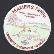 Etiquette De Fromage Camembert  -  Foire Aux Collectionneurs De Mamers 1 Juin 2008  -   (72) - Fromage
