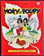 """Roger Bussemey - MOKY Et POUPY - N° 4 - """" Moky Et Poupy Et Le Poulain Blanc """" - Éditions Fleurus - ( 1960 ) . - Bücher, Zeitschriften, Comics"""