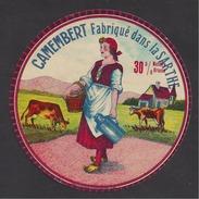 Etiquette De Fromage Camembert  -   Fabriqué Dans La Sarthe  (72) - Cheese