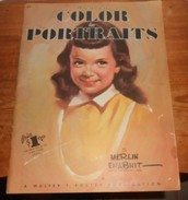 How To Use Color In Portraits. A. Walter. T. Foster. - Beaux-Arts