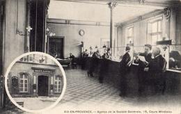 AIX-EN-PROVENCE AGENCE DE LA SOCIETE GENERALE 16 COURS MIRABEAU - Aix En Provence