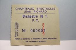 CIRQUE  JEAN  RICHARD  --- CHAPITEAUX  SPECTACLES  JEAN  RICHARD  - - Toegangskaarten