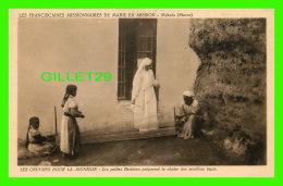MISSIONS - LES FRANCISCAINES MISSIONNAIRES DE MARIE EN MISSION, MAKNÈS, MAROC - LES PETITES BERBÈRES PRÉPARENT LA CHAÎNE - Missions
