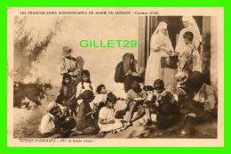 MISSIONS - LES FRANCISCAINES MISSIONNAIRES DE MARIE EN MISSION, CURIMON, CHILI - OH ! LA BONNE SOUPE - - Missions
