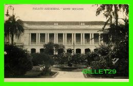 QUITO, ÉQUATEUR - PALACIO ARZOBISPAL, ECUADOR - WRITTEN IN 1957 - - Equateur
