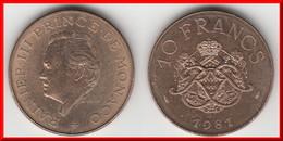 **** MONACO - 10 FRANCS 1981 RAINIER III **** EN ACHAT IMMEDIAT !!! - 1960-2001 Nouveaux Francs