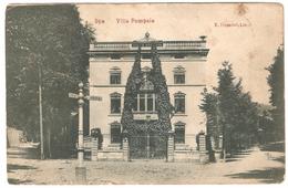 Spa - Villa Pompeia - Edit. E. Dumont, Liège - 1911 - Cliché Rare