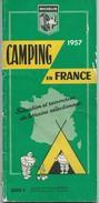 """Guide MICHELIN : """"Camping En France"""" 1957. - Sonstige"""