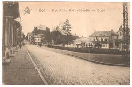 Spa - Rue Albin Body Et Jardin Des Roses - Edit. Emile Dumont à Liège - 1919