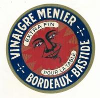 étiquette -  1920/1940 -VINAIGRE Bordeaux Bastide - Grd Format Parafinée Superbe  18CM  Meunier - Etiquetas
