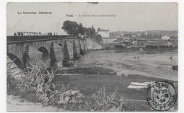 TOUL EN 1904 - LE GRAND PONT ANIME ET DOMMARIN - BEAU CACHET - CPA VOYAGEE - Toul