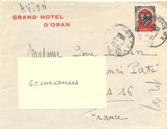 ALGÉRIE GRAND HOTEL  D'ORAN + Verso CACHET ROUGE HOTEL DE L'OASIS * ALGER - TàD ALGER 3-4-1950