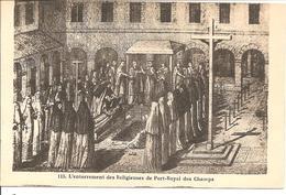 N°1810 - Magny-les-Hameaux - Abbaye De Port-Royal - L'enterrement Des Religieuses De Port-Royal Des Champs - Magny-les-Hameaux