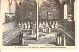 N°1811 - Magny-les-Hameaux - Abbaye De Port-Royal - Cérémonie Du Jeudy Saint Dans Le Chapitre De Port-Royal Des Champs - Magny-les-Hameaux