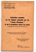 Secrétariat D'état à La Guerre . INSTRUCTION SOMMAIRE SUR LES DANGER PRESENTES PAR LES ARMES ATOMIQUES 1952 - French