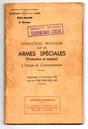 Secrétariat D'état à La Guerre . INSTRUCTION PROVISOIRE SUR LES ARMES SPECIALES 1952 - French