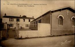 44 - LA CHAPELLE-BASSE-MER - Hospice - La Chapelle Basse-Mer