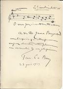 LE BORNE Fernand (1862-1929) . Les Girondins Acte IV (Massenet). Manuscrit 1 Portée Musicale + 9 Lignes Signées.1913. - Autogramme & Autographen