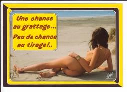 CP - Une Chance Au Grattage... Peu De Chance Au Tirage !..(femme Nue) - Humour