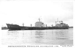 """¤¤  -  Carte-Photo Du Bateau De Commerce """" BERKERSHEIM """"  -  Pétrolier Allemand En 1968   -   ¤¤ - Pétroliers"""