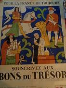 AFFICHE  : Pour La France De Toujours, Souscrivez Aux Bons Du Trésor,signée Lucien Boucher , ,H 79,2  ,L 59,7 - Affiches