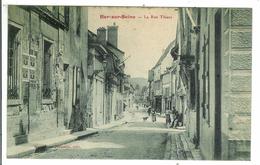 BAR SUR SEINE - La Rue Thiers - Bar-sur-Seine