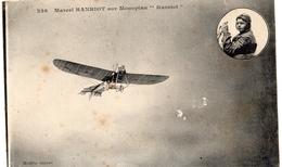 "MARCEL HANRIOT SUR MONOPLAN ""HANRIOT"" - Aviatori"