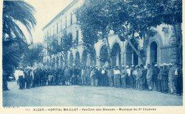 ALGERIE - ALGER - Hôpital Maillot - Pavillon Des Blessés - Musique Du 9ème Zouaves. - Algiers