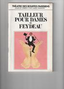 """Théatre Des Bouffes Parisiens """"Tailleur Pour Dames"""" De Georges Feydeau 1985 - Programmes"""