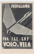 Propaganda - Volo A Vela     (A-22-100627) - Partiti Politici & Elezioni