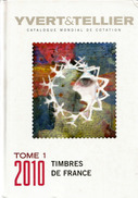 YVERT & TELLIER TOME 1 . 2010 Timbres De France. 880 Pages Couleurs, état Neuf - France