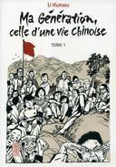 Ma Génération, Celle D'une Vie Chinoise T1 - Li Kunwu - Editions Kana - Mangas
