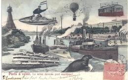 75 - Paris à Venir - La Seine Devenue Port Maritime - Surréalisme - Circulé 1906 - Edit. M.F. Paris - France