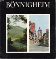 BÖNNIGHEIM, INFO-Broschüre über Den Ort Und Seine Geschichte, 8 Seiten, 11 Bilder, 1 Karte, 1964 - Reiseführer