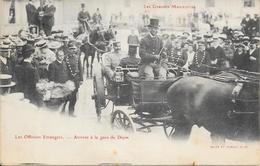 Les Grandes Manoeuvres - Les Officiers Etrangers - Arrivée à La Gare De Dijon - France
