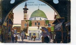 SYRIE - DAMAS - Mosquée Dans EL MIDAM. - Syria