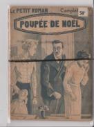 PETIT LIVRET DE 32 PAGES - Le Petit Roman - Poupée De Noel - Livet Complet - Le Petit Roman Policier - Livres, BD, Revues