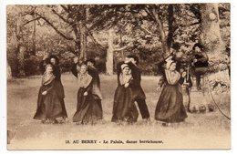 AU BERRY --Danse Berrichonne--Le Palala  (très Animée,costumes,coiffes) N°18 éd Roussel - Danses