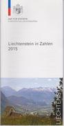 Liechtenstein In Zahlen 2015 - Chronicles & Annuals