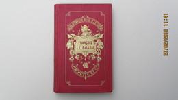 BIBLIOTHEQUE ROSE ILLUSTREE / LA COMTESSE DE SEGUR / FRANCOIS LE BOSSU / HACHETTE 1904 - Bibliothèque Rose