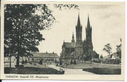 AK 0632  Tarnow - Kósciól XX. Misjonarzy Um 1939 - Polen