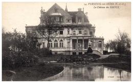78 - VERNEUIL Sur SEINE -- Le Chateau  Des Groux - Verneuil Sur Seine