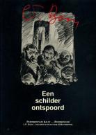Louis Paul Boon 1912 - 1979 - Een Schilder Ontspoort - Books, Magazines, Comics