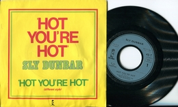 "Sly Dunbar""45t Vinyle""Hot You're Hot"" - Reggae"