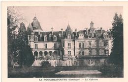 Cpa 24 Chateau La Rochebeaucourt - Francia